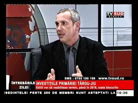 Întrebările Zilei 27.02.2013 – INVESTIȚIILE PRIMĂRIEI TÂRGU JIU