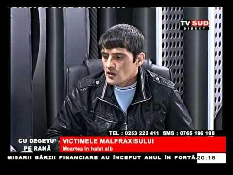 Cu Degetul pe Rană 05.02.2013 – VICTIMELE MALPRAXISULUI