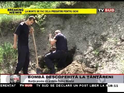 Bombă descoperită la Țânțăreni